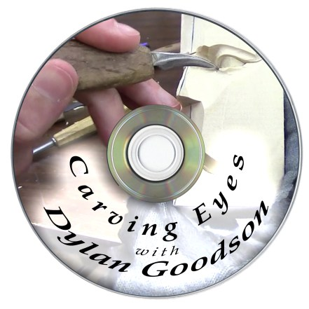 DVD  Carving Eyes with Dylan Goodson