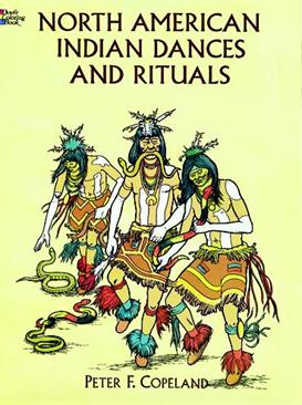 North American Indian Dances/Rituals