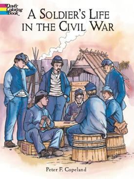 Soldier's Life in The Civil War