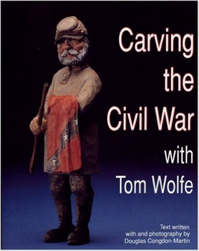 Carving the Civil War with Tom Wolfe