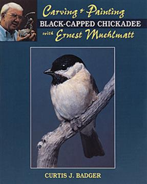 Carving & Painting a Black-Capped Chickadee with Ernest Muehlmatt