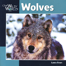 Wolves (Our Wild World)