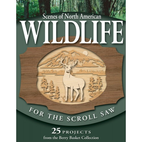 Scenes of North American Wildlife for the Scroll Saw