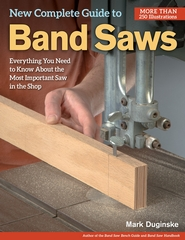 The New Complete Guide to the Bandsaw