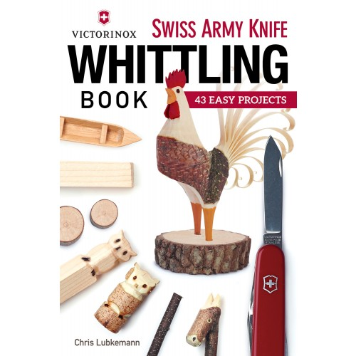Swiss Army Knife Whittling Book, Soft Cover