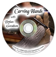 DVD-Carving Hands with Dylan Goodson