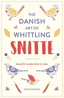 Danish Art of Whittling Snitte