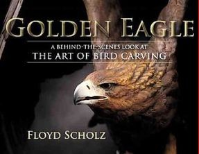 Golden Eagle - A Behind-the-Scenes Look at the Art of Bird Carving