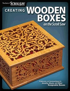 Creating Wooden Boxes on the Scroll Saw (Best of SSW&C)
