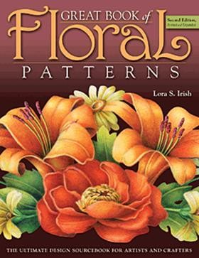 Great Book of Floral Patterns Second Edition Revised and Expanded