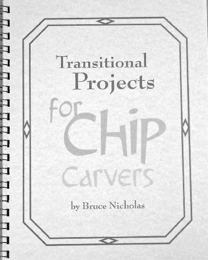 Transitional Projects for Chip Carvers