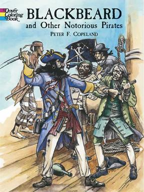 Black beard and other notorious pirates