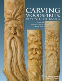 Carving Woodspirts: Beyond the Basics