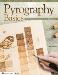 Pyrography Basics-Techniques and Exercises for Beginners