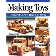 Making Toys Revised Edition: Heirloom Cars and Trucks in Wood