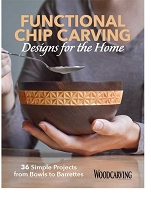 Functional Chip Carving, Designs for the Home